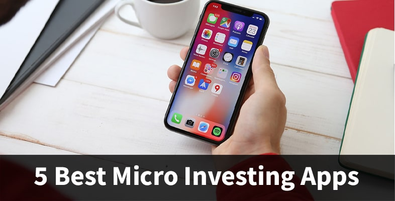 5 Best Micro Investing Apps